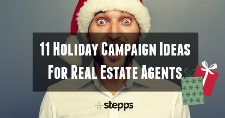 11 Holiday Campaign Ideas For Real Estate Agents