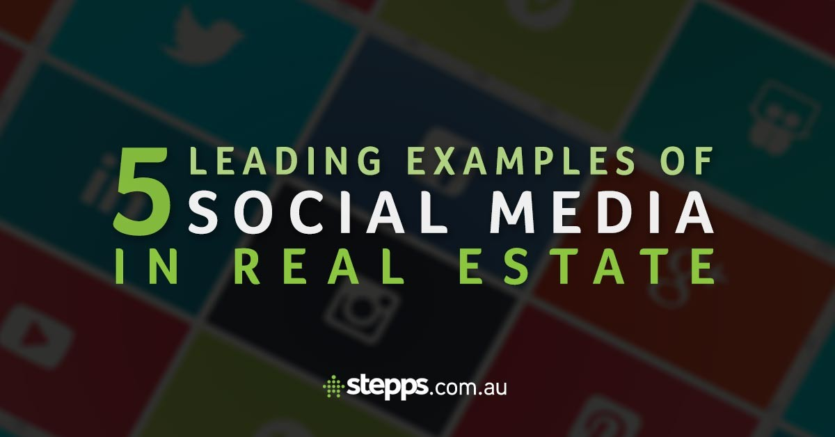 5 Leading Examples Of Social Media In Real Estate