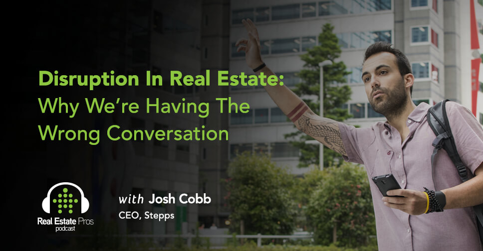 Disruption In Real Estate