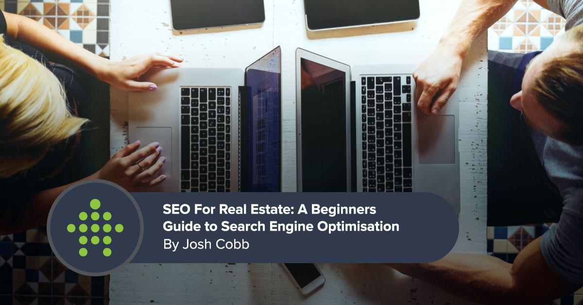 Real Estate SEO - SEO for real estate