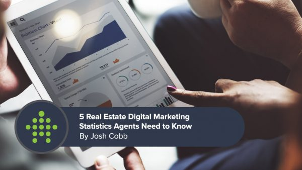 5 Real Estate Digital Marketing Stats Agents Need to Know