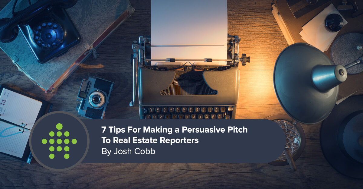 Pitching Real Estate Reporters